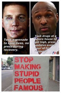 Stop making stupid people famous!!!!!!!!
