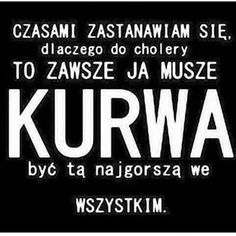 Znalezione obrazy dla zapytania smutne cytaty Mood Quotes, Happy Quotes, True Quotes, Best Quotes, Quotes About Everything, Funny Texts, True Stories, Quotations, It Hurts
