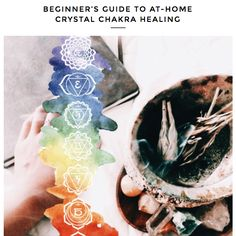 Beginner's Guide to At-Home Chakra Healing | Crystal Healing for Beginners | Om in Bloom Blog