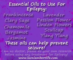 Luv'n Lambert Life: Essential Oil Images for Epilepsy