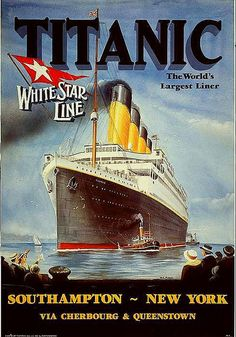 Poster for the RMS Titanic: The World's Largest Liner. Southampton ~ New York via Cherbourg & Queenstown. GGA Image ID # Rms Titanic, Titanic History, Titanic Museum, Vintage Advertising Posters, Vintage Travel Posters, Vintage Advertisements, Pin Ups Vintage, Pub Vintage, Vintage Metal
