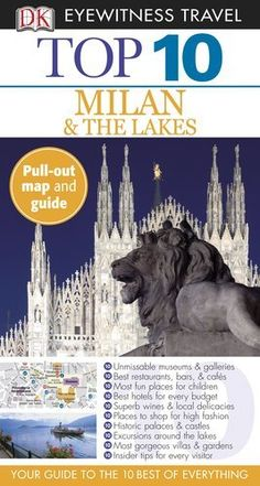Top 10 Milan & The Lakes (EYEWITNESS TOP 10 TRAVEL GUIDE) by Reid Bramblett. $10.37. Series - EYEWITNESS TOP 10 TRAVEL GUIDE. Publisher: DK Travel; Pap/Map Re edition (March 21, 2011). Publication: March 21, 2011. Save 26%!