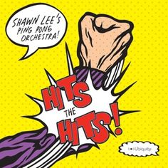 Shawn Lee's Ping Pong Orchestra - Hits The Hits (2007)