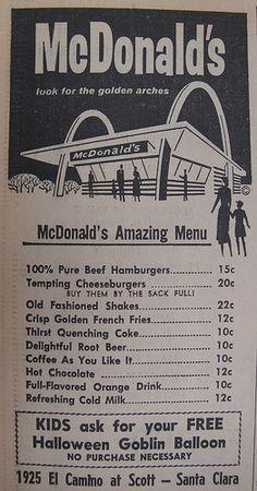 McDonald's Menu 1962 Boy, this seems like a life time ago, but I remember Vintage Menu, Vintage Signs, Vintage Ads, Vintage Posters, Vintage Photos, Mcdonald Menu, Green Label, Fast Food, Old Advertisements