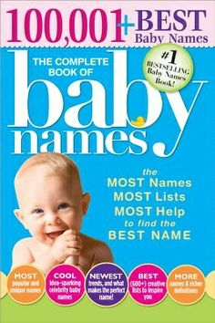 The Baby Names Book! The Most Names, Most Lists, Most Help to Find the Best Name! Every year, hundreds of thousands of expectant parents turn to The Complete Book of Baby Names as their essential, indispensable guide to choosing the best name . Cool Baby Names, Unique Baby Names, Baby Girl Names, Kid Names, Baby Names And Meanings, Names With Meaning, Baby Name Book, Old Fashioned Baby Names, Most Popular Names