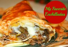 My FAVORITE Enchiladas - BEST EVER in my family's opinion! (You can make these with either beef or chicken)