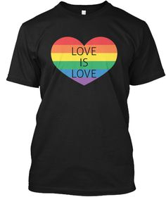 Love Is Love Lgbt T Shirt Black T-Shirt Front