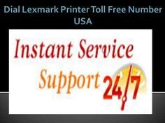 Lexmark Technical Support | 1-800-824-4013| Phone Number USA