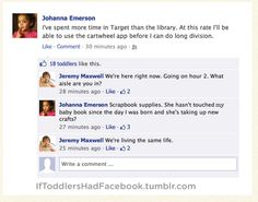 If toddlers had fb