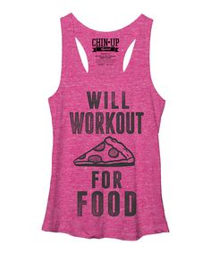 This Chin Up Apparel Pink Heather 'Will Workout For Food' Racerback Tank by Chin Up Apparel is perfect! #zulilyfinds
