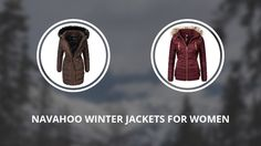 7 Navahoo Women Jackets for a Warm and Fashionable Winter
