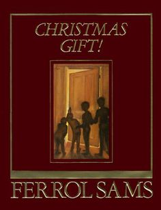 By Ferrol Sams: Christmas Gift! « LibraryUserGroup.com – The Library of Library User Group