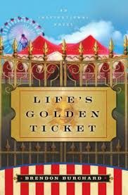 Life's Golden Ticket by Brendon Bruchard