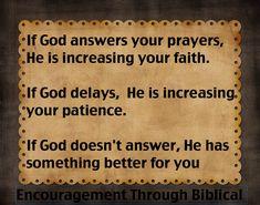 God ALWAYS answers prayer.