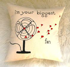 i'm your biggest fan pillow