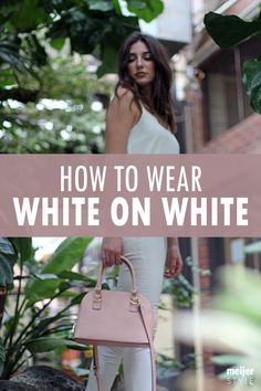 Pulling off a white-on-white outfit is easier than ever. Find out how to style this spring's hottest fashion trend at #MeijerStyle. @lexloulovesyou