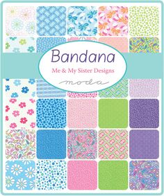 Newest line from Me and My Sister Designs for Moda Fabrics! meandmysisterdesigns.com