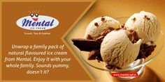 Unwrap a family pack of natural flavoured ice cream from Mental. Enjoy it with your whole family. Sounds yummy, doesn't it?
