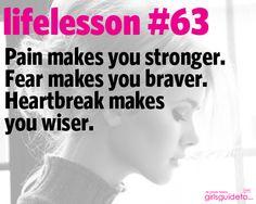 Little Life Lesson 63: Pain, Fear, Heartbreak