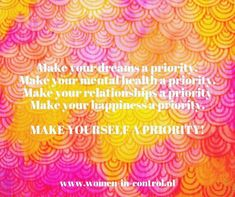 Make Yourself A Priority, Make It Yourself, Priorities, Dreaming Of You, Shower, Health, Prints, How To Make, Blog