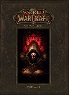 Telecharger world of warcraft : chroniques volume 1 de Collectif PDF, Kindle, eBook, world of warcraft : chroniques…