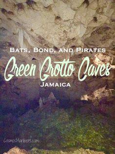 Bats, Bond, and Pirates: Green Grotto Caves, Jamaica   CosmosMariners.com