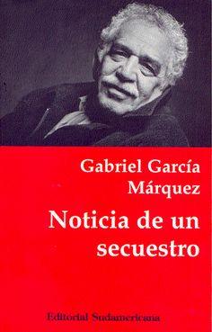 Gabriel García Márquez | Noticia de un secuestro