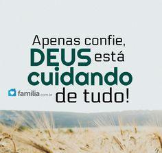Apenas confie, Deus está cuidando de tudo!