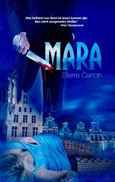 24/53 Sterre Carron - Mara. Een stuk spannender dan ik had verwacht. Never judge a book by its cover!