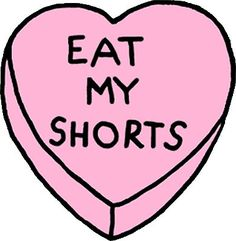 'Eat My Shorts' Heart by leahcothran