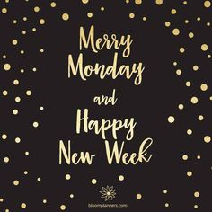 Merry Monday and happy new week! Merry Monday and happy new week! Monday Morning Quotes, Monday Motivation Quotes, Work Quotes, Daily Quotes, Life Quotes, New Week Quotes, Monday Sayings, Happy Monday Quotes, Monday Morning Motivation