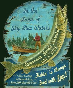 I the land of the sky blue waters campy fishing sign