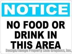 Notice No Food or Drink in This Area Sign