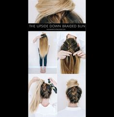 Der Upside Down Braided Bun: Bei dieser Frisur flechtest du von unten nach oben und die Krönung des Ganzen ist der Dutt obendrauf