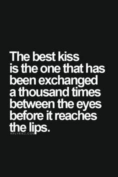 Definition of the best first kiss