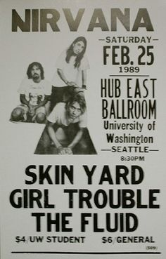 Awesome Concert Posters | Nirvana, Skin Yard concert poster at University of Washington in ...
