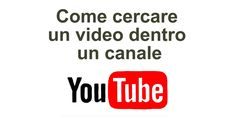 Cercare video dentro canale YouTube