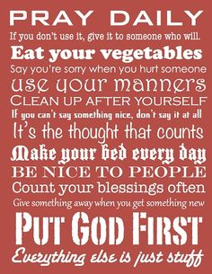 Put God First printable (Free!).  These are things that I heard everyday growing up.