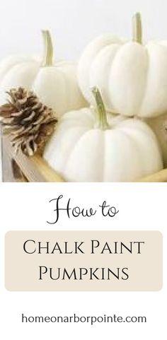 Chalk Paint Pumpkins | How to Chalk Paint Pumpkins