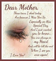 Happy Mothers day in Heaven Mom Images Quotes I Miss You Mom Poems Messages Cards Pics for Grandma Mom In Heaven Quotes, Mother's Day In Heaven, Mother In Heaven, Missing Mom In Heaven, Missing Mom Quotes, Love Of A Mother, Loved One In Heaven, Loss Of Mother Quotes, Mother Daughter Quotes