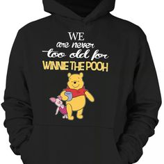 I totally agree Winnie The Pooh Shirt, Winnie The Pooh Nursery, Winnie The Pooh Quotes, Disney Winnie The Pooh, Nike Outfits, Hot Outfits, Disney Outfits, Diy Clothes And Shoes, Cute Comfy Outfits