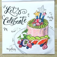 Healthy cake - Raw vegan - Let's celebrate Healthy Cake, Lets Celebrate, Raw Vegan, Amazing Cakes, Inspire Me, Healthy Lifestyle, Birthday Cake, Let It Be, Celebrities