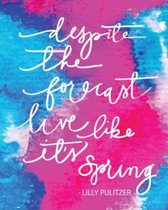 Free Printable | Lilly Pulitzer Quote by Aedriel Moxley