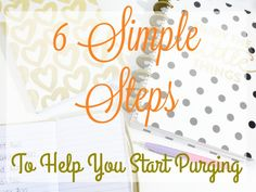 6 Simple Steps To Help You Start Purging – Defender of my Home