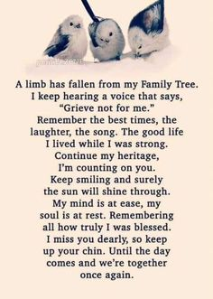 Verses and Sayings - A limb has fallen from my Family Tree . Love Quotes For Her, Cute Love Quotes, Sister Love Quotes, Missing You Quotes For Him, Dad Quotes, Qoutes, Missing Grandma Quotes, Loss Quotes, Quotations