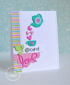 Card by Kay Miller using PS Love & Cherish dies, Coffee & Tea dies, Cyber Cafe, Stitches dies, Frame 1 die