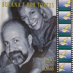 Suzana e Bob Tostes - Novas Bossas