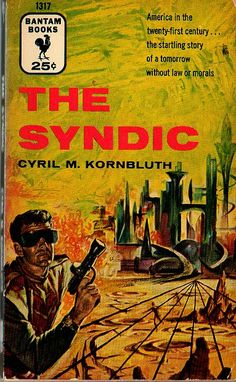 The Syndic, C. M. Kornbluth (1955), cover by Richard Powers