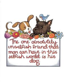 The One Unselfish Friend Man Can Have Is His Dog Magnet with Mary Engelbreit Art | eBay