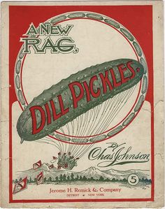 """smithsonianlibraries: """" Today is National Pickle Day, so we're of course posting the cover to one of the most popular ragtime hits, Dill Pickles by Charles Johnson. Johnson was a Kansas-based composer who wrote the popular hit in If you are not. Old Sheet Music, Vintage Sheet Music, Vintage Sheets, Music Writing, Music Covers, Cover Art, Pickles, The Book, Things To Sell"""